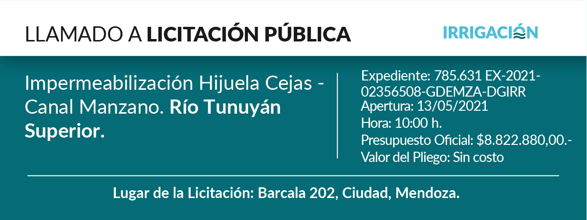 Impermeabilización hijuela Cejas- canal Manzano. Río Tunuyán Superior